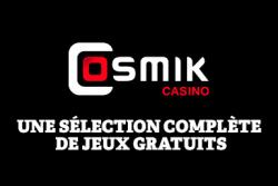 Les jeux Cosmik Casino